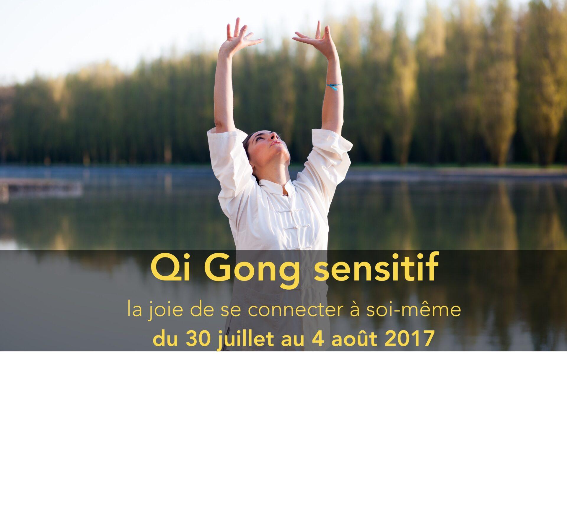 Qi Gong du 30 juillet au 4 août www.avec-soi.com